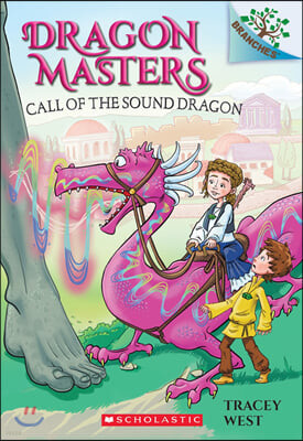 Dragon Masters #16 : Call of the Sound Dragon