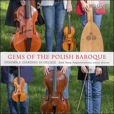 Ewa Augustynowicz 16-17세기 폴란드·이탈리아 고음악 모음집 (Gems of the Polish Baroque)