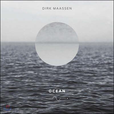 Dirk Maassen (더크 마센) - Ocean
