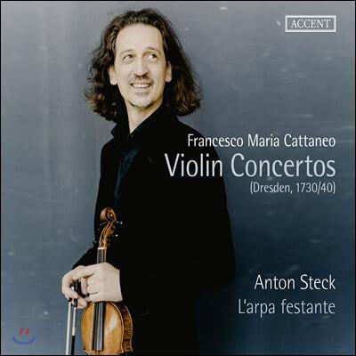 Anton Steck 프란체스코 마리아 카타네오: 바이올린 협주곡집 (Francesco Maria Cattaneo: Violin Concertos)