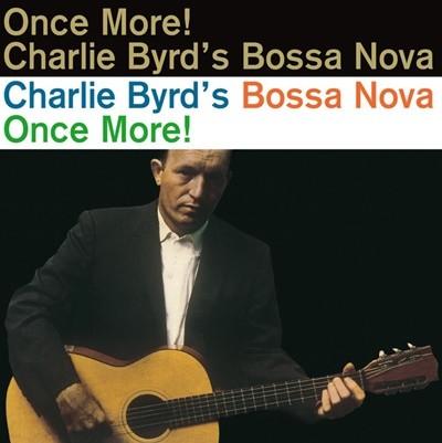 [중고 LP] Charlie Byrd - Bossa Nova Once More! (180g / EU 수입)