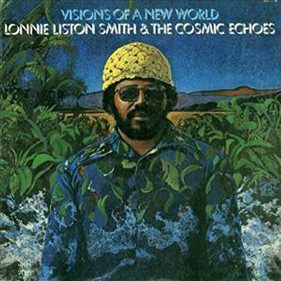 Lonnie Liston Smith - Visions Of A New World (CD)