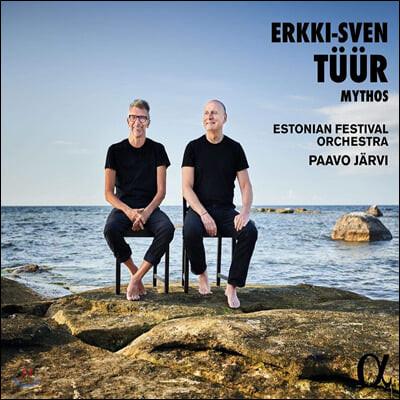 Paavo Jarvi 에르키-스벤 튀르: 교향곡 9번 '미토스' 외 (Erkki-Sven Tuur: Symphony No.9 'Mythos')
