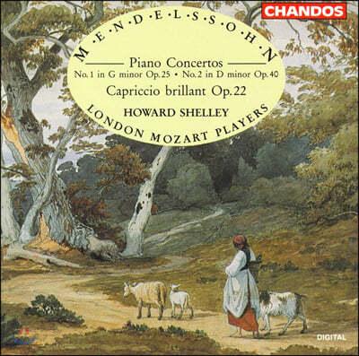 Howard Shelley 멘델스존: 피아노 협주곡 1, 2번 (Mendelssohn: Piano Concerto Op. 25, 40)