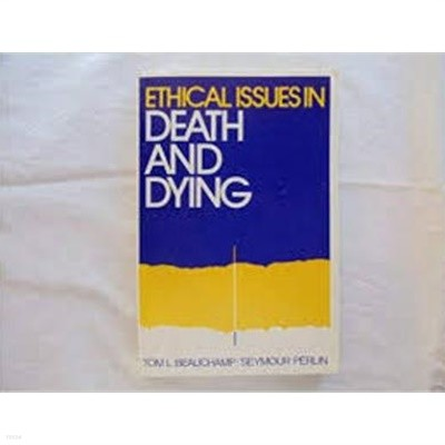 Ethical Issues in Death and Dying (Paperback)