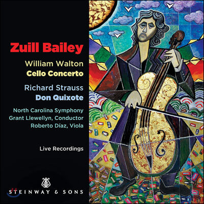 Zuill Bailey 윌리엄 월튼: 첼로 협주곡 / 슈트라우스: 돈키호테 (William Walton: Cello Concerto / Strauss: Don Quixote)