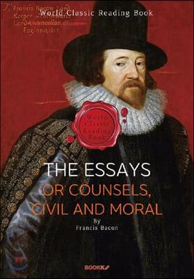 프랜시스 베이컨 수상록 - The Essays or Counsels, Civil and Moral (영어원서)