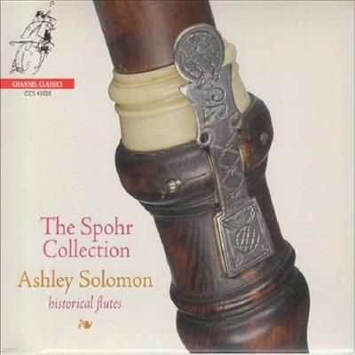 슈포어 컬렉션 - 플루트 작품집 (The Spohr Collection - Historical Flutes) - Ashley Solomon