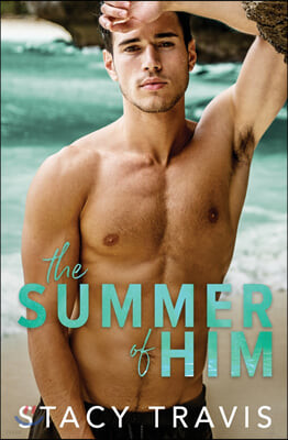 The Summer of Him