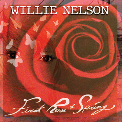 Willie Nelson (윌리 넬슨) - First Rose Of Spring