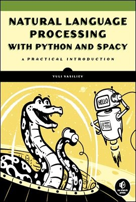 Natural Language Processing with Python and spaCy