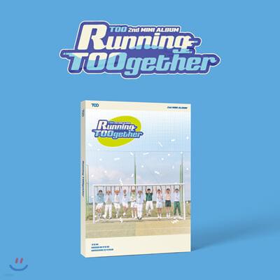 티오오 (TOO) - 미니앨범 2집 : [Running TOOgether]