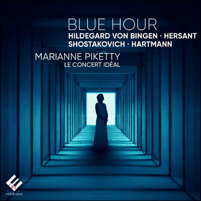 Marianne Piketty '푸른 시간' - 현악 합주에 의한 빙겐 / 헤르센트 / 쇼스타코비치 / 하르트만 작품집 (Blue Hour)