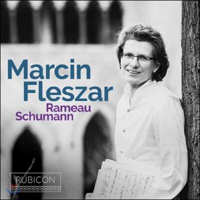 Marcin Fleszar 라모: 새로운 클라브생 모음집 / 슈만: 다비드 동맹 무곡집 (Rameau / Schumann: Piano Works)