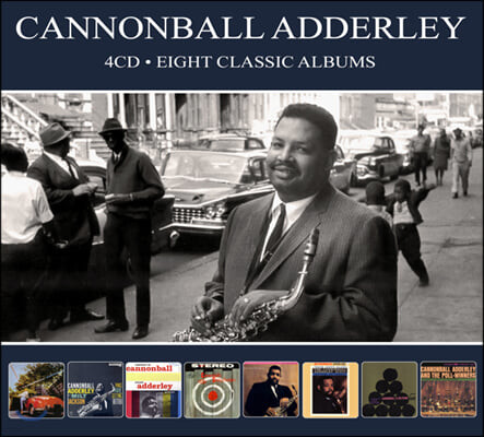 Cannonball Adderley (캐논볼 애덜리) - Eight Classic Albums