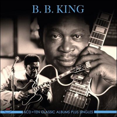 B.B. King (비 비 킹) - Ten Classic Albums Plus Singles