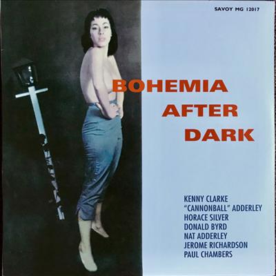 Kenny Clarke / Cannonball Adderley / Nat Adderley / Horace Silver / Donald Byrd / Jerome Richardson / Paul Chamers - Bohemia After Dark (LP)