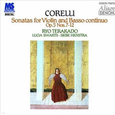 코렐리 : 바이올린과 통주저음을 위한 소나타 7번-12번 (Corelli : Sonatas For Violin And Basso Continuo Op.5 Nos.7~12) (Blu-Spec CD) - Ryo Terakado