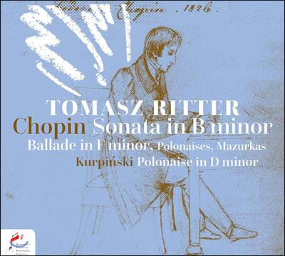 Tomasz Ritter 쇼팽: 네 곡의 마주르카, 피아노 소나타, 폴로네즈, 발라드, 에튀드 외 (Chopin: Piano Works)