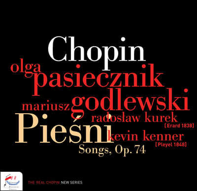 Olga Pasiecznik 쇼팽: 가곡 작품집 (Chopin: Songs op.74)