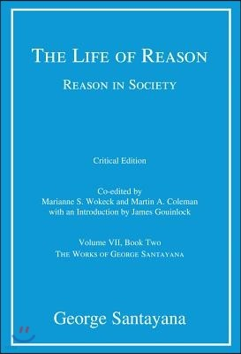 The Life of Reason or the Phases of Human Progress