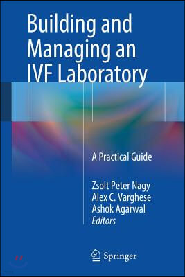 Building and Managing an IVF Laboratory