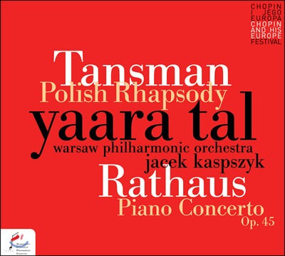 Yaara Tal 탄즈만: 폴란드 랩소디 / 라타우스: 피아노 협주곡 (Tansman: Polish Rhapsody / Rathaus: Piano Concerto op.45)