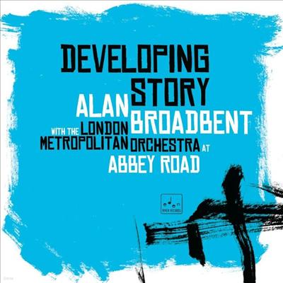 Alan Broadbent / The London Metropolitan Orchestra - Developing Story (Ltd. Ed)(Gatefold)(2LP)