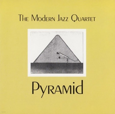 The Modern Jazz Quartet ?? Pyramid