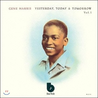 Gene Harris - Yesterday, Today & Tomorrow Vol.1