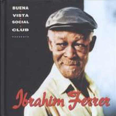 Ibrahim Ferrer - Buena Vista Social Club Presents (Hardcover Digibook)