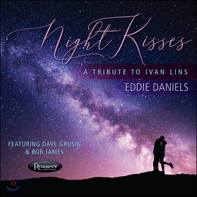 Eddie Daniels (에디 다니엘스) - Night Kisses: A Tribute to Ivan Lins