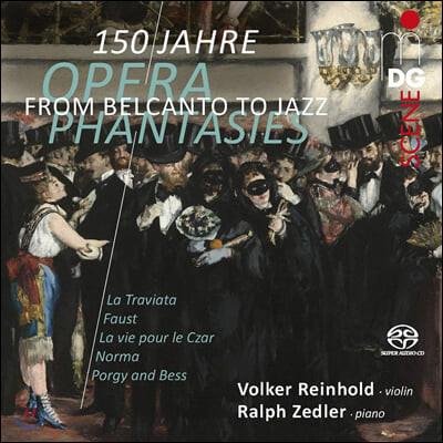 Volker Reinhold 바이올린으로 듣는 18-19세기 오페라 환상곡