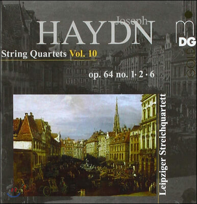 Leipzig String Quartet 하이든: 현악 사중주 10집 (Haydn: String Quartets Vol.10 - op.64 no.1, 2, 6)