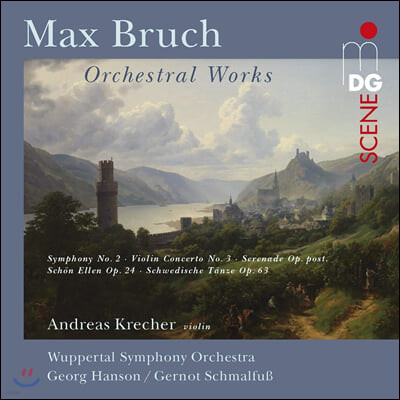 Andreas Krecher 브루흐: 교향곡 2번, 바이올린 협주곡 1번 외 (Bruch: Orchestral Works)
