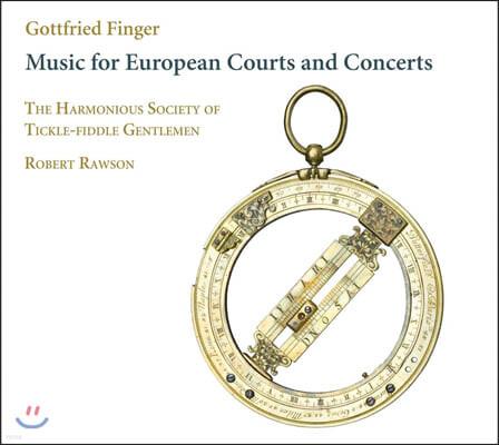 Robert Rawson 고트프리트 핑거: 유럽 왕궁과 콘서트를 위한 음악 (Gottfried Finger: Music for European Courts and Concerts)