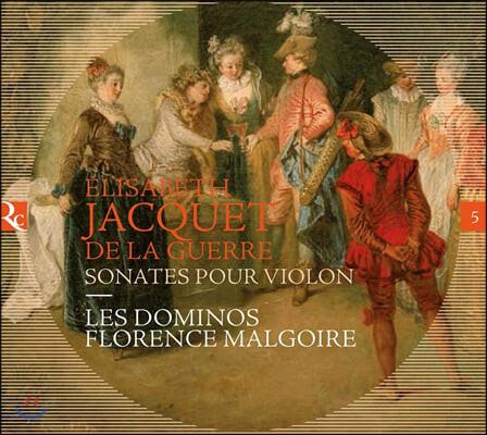 Florence Malgoire 엘리자베스 자케 드 라 게르: 바이올린 소나타 (Elisabeth Jacquet de la Guerre: Sonates Pour Violon)