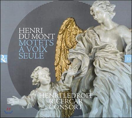 Henri Ledroit / Ricercar Consort 앙리 뒤 몽: 독창을 위한 모테트 (Henry Du Mont: Motets a Voix Seule)