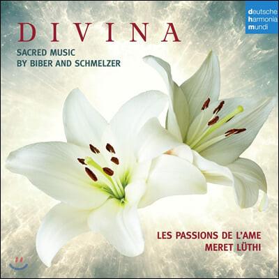 Les Passions de l'Ame 푹스 / 슈멜처: 종교음악 (Divina - Sacred Music by Biber & Schmelzer)
