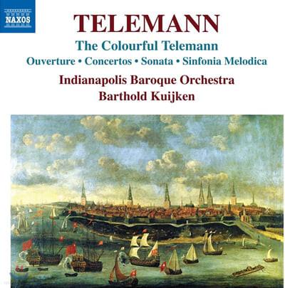 Barthold Kuijken 텔레만: 서곡, 협주곡, 소나타, 신포니아 멜로디카 (Telemann: Ouverture, Concertos, Sonata, Sinfoina Melodica)