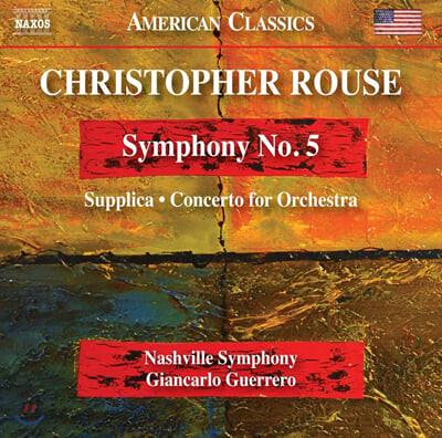 Giancarlo Guerrero 크리스토퍼 루스: 교향곡 5번, 서플리카 , 관현악을 위한 협주곡 (Christopher Rouse: Symphony No. 5, Supplica, Concerto for Orchestra)