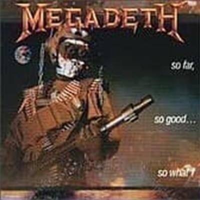 Megadeth / So Far, So Good... So What! (수입) (B)