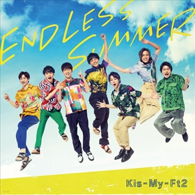 Kis-My-Ft2 (키스마이훗토츠) - Endless Summer (CD+DVD) (초회반 B)