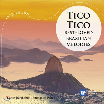 Daniel Barenboim 브라질 랩소디: 티코티코 (Best Loved Brazilian Melodies: Tico Tico)