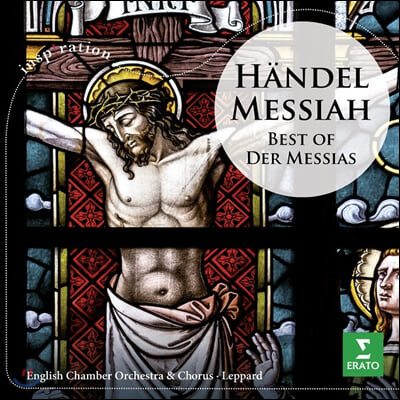 Raymond Leppard 헨델: 메시아(하이라이트) (Handel: Der Messias (Ausz.))