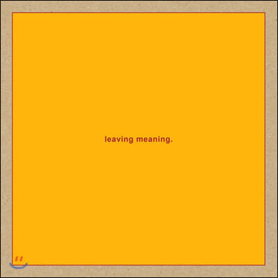 Swans (스완스) - 15집 Leaving Meaning
