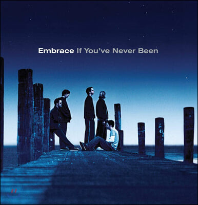 Embrace (임브레이스) - 3집 If You've Never Been [LP]