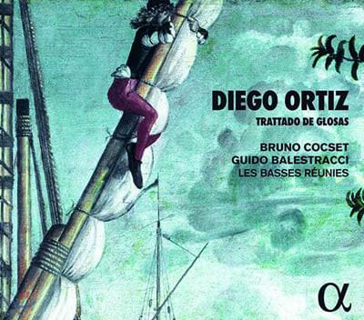 Bruno Cocset 오르티스: 변주론 - 비올라 다 감바를 위한 레세르카다 (Ortiz: Trattado de Glosas)