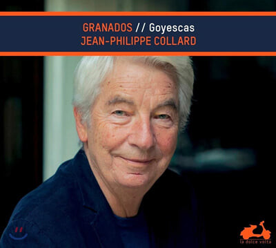 Jean-Philippe Collard 그라나도스: 고예스카스 (Granados: Goyescas)