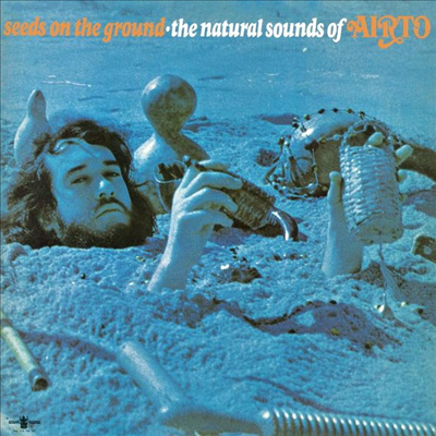 Airto Moreira - Seeds On The Ground - The Natural Sounds Of Airto (Ltd. Ed)(Gatefold)(Ocean Blue LP)